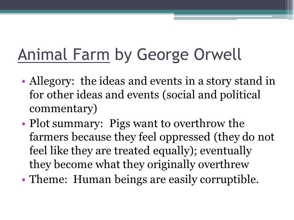 "an overview of the enlightening story animal farm by george orwell This one-page guide includes a plot summary and brief analysis of animal farm by george orwell animal farm, a novella by george orwell, asks the question, ""are humans better [] view all titles."