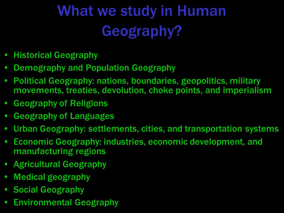 Introduction to human geography ppt video online download what we study in human geography sciox Choice Image