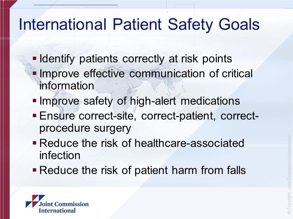 identifying risks and errors to ensure patient safety Today, risk management and quality improvement efforts in healthcare organizations are rallying behind patient safety and finding ways to work together more effectively and efficiently to ensure that their organizations deliver safe, high-quality patient care and continue to minimize risks.