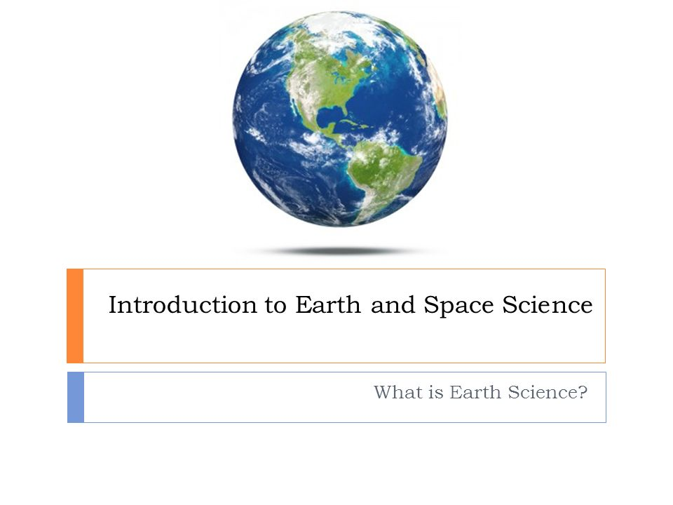 earth sciences Read the latest articles of journal of african earth sciences at sciencedirectcom, elsevier's leading platform of peer-reviewed scholarly literature.