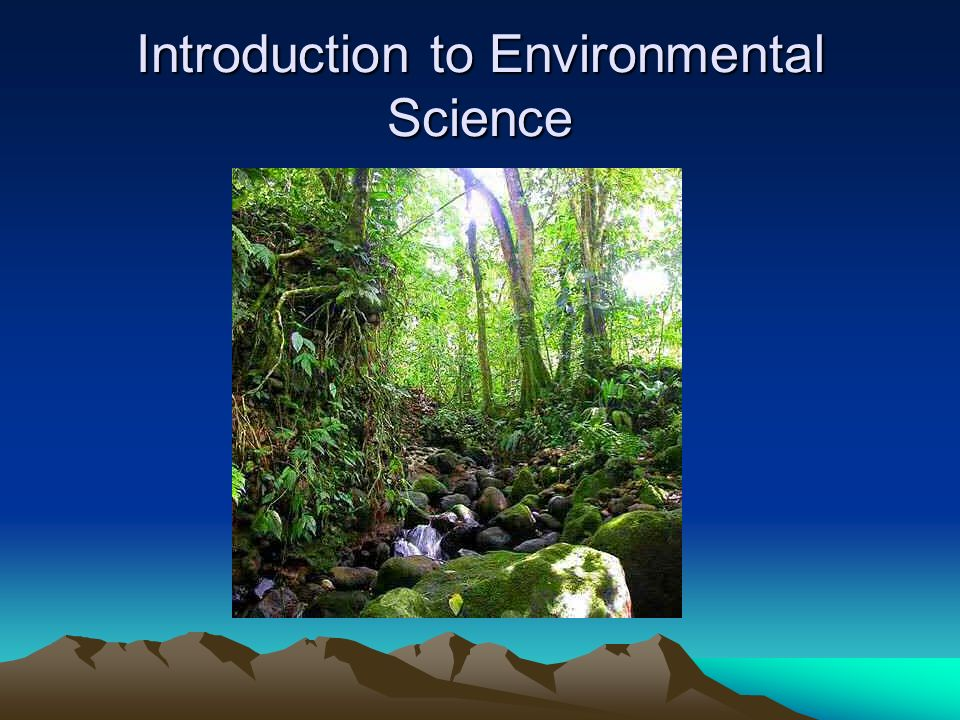 introduction to environmental science essay Environmental science thesis writing help for all students with environmental science thesis topics & environmental science samples.