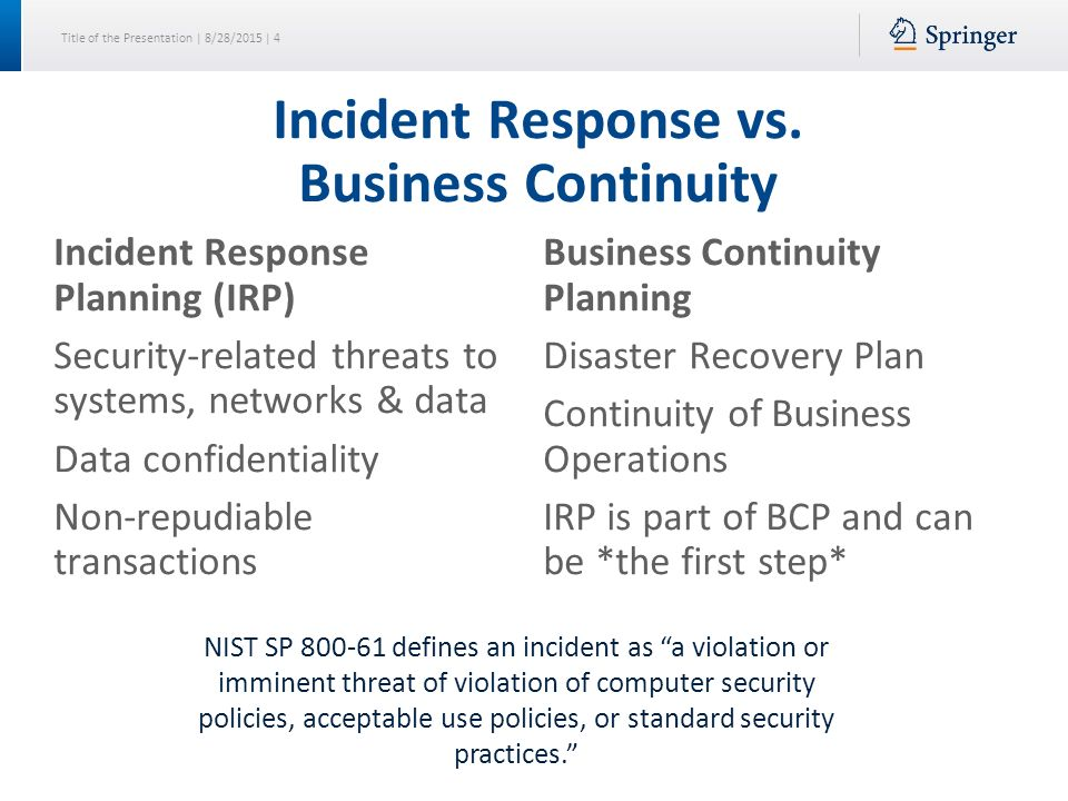 disaster recovery incident response and security Physical disaster and cyber risk are often bedfellows after a disaster  your  security incident management program to ensure it will mitigate the.
