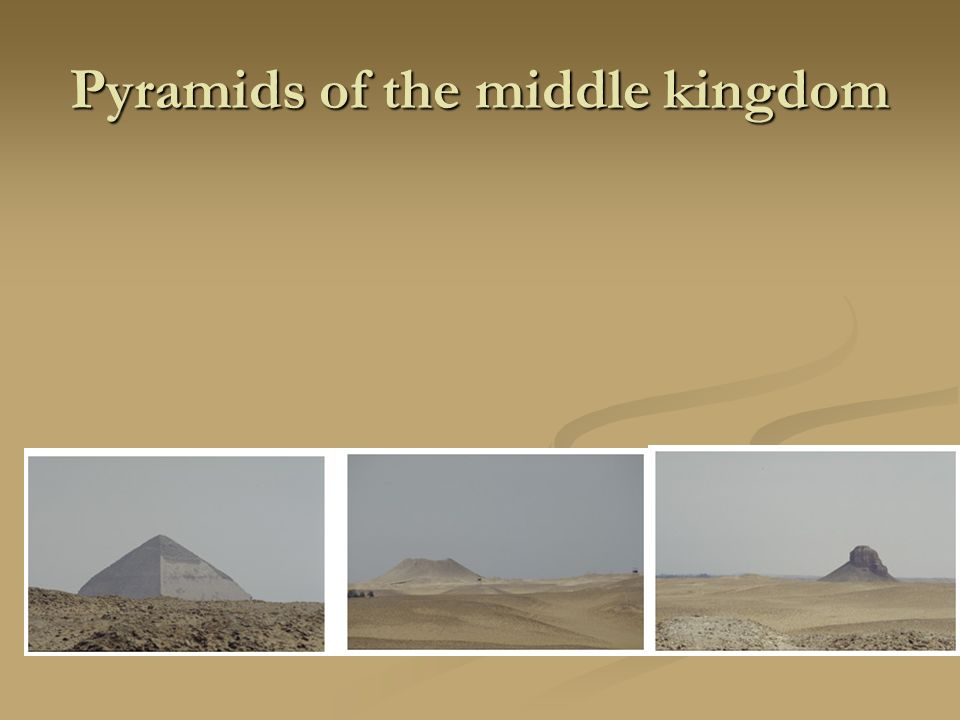 Pyramids of the middle kingdom