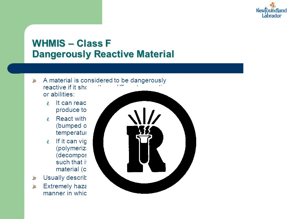 WHMIS – Class F Dangerously Reactive Material