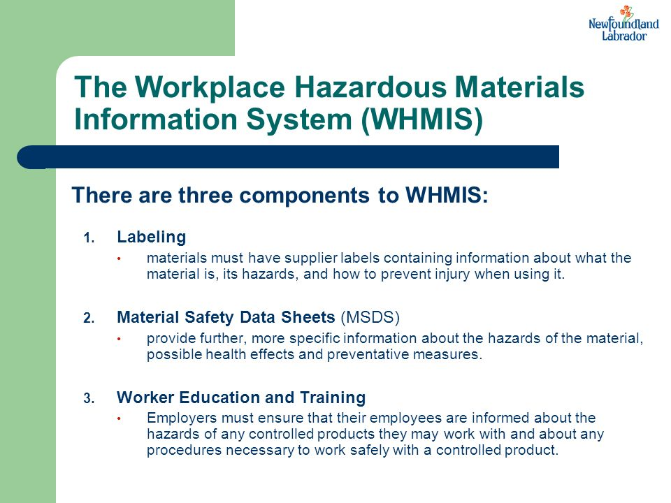 The Workplace Hazardous Materials Information System (WHMIS)