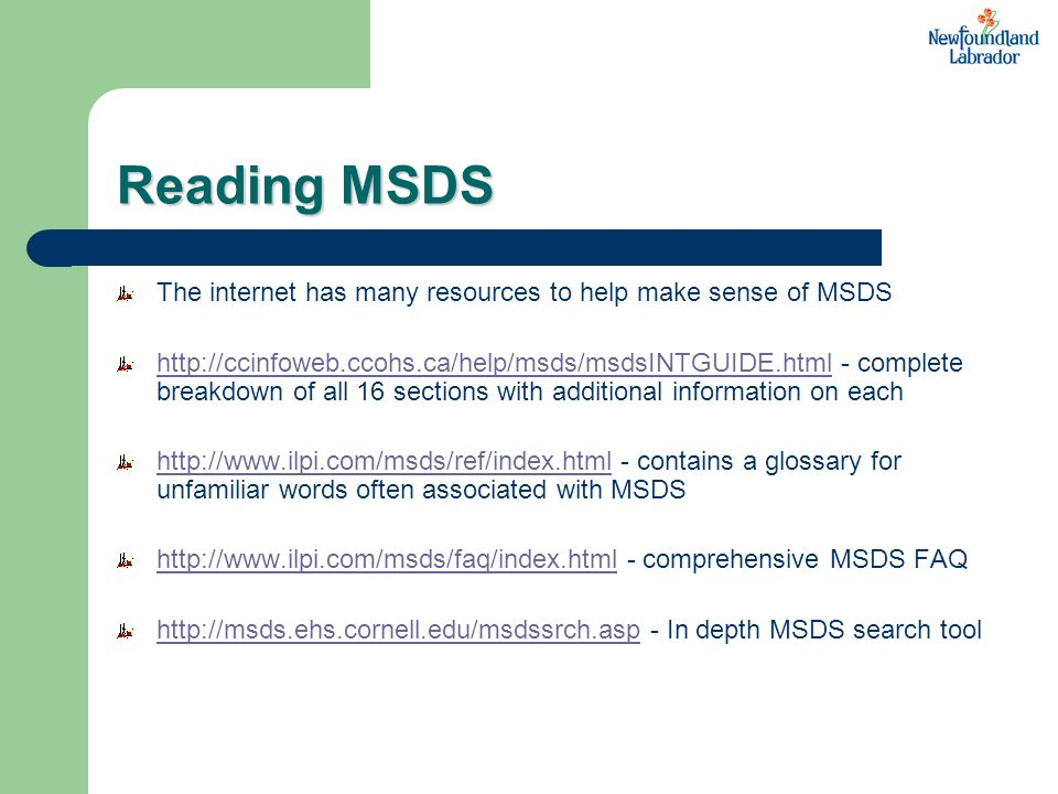 Reading MSDS The internet has many resources to help make sense of MSDS.