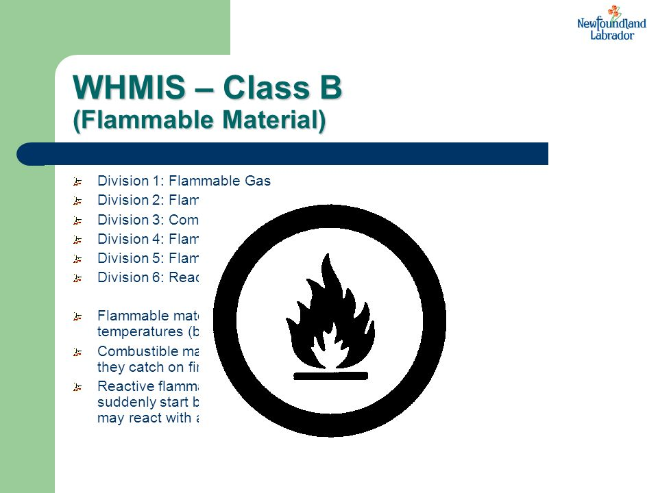 WHMIS – Class B (Flammable Material)