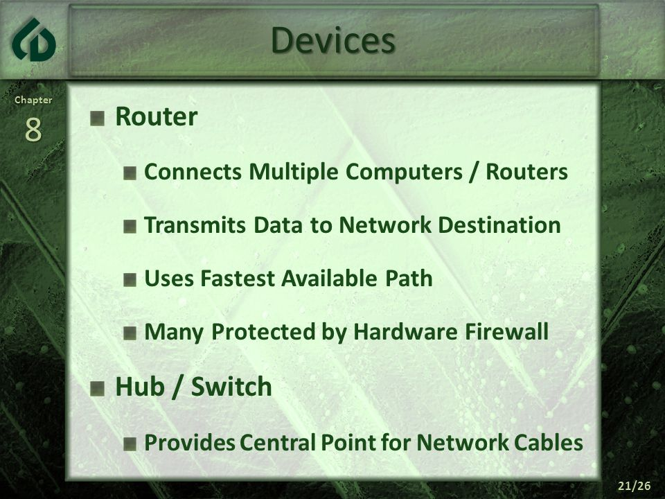 Devices Router Hub / Switch Connects Multiple Computers / Routers