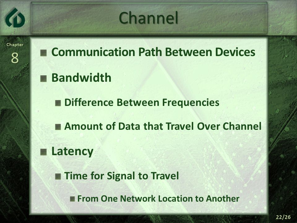 Channel Communication Path Between Devices Bandwidth Latency