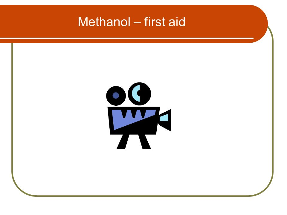 Methanol – first aid