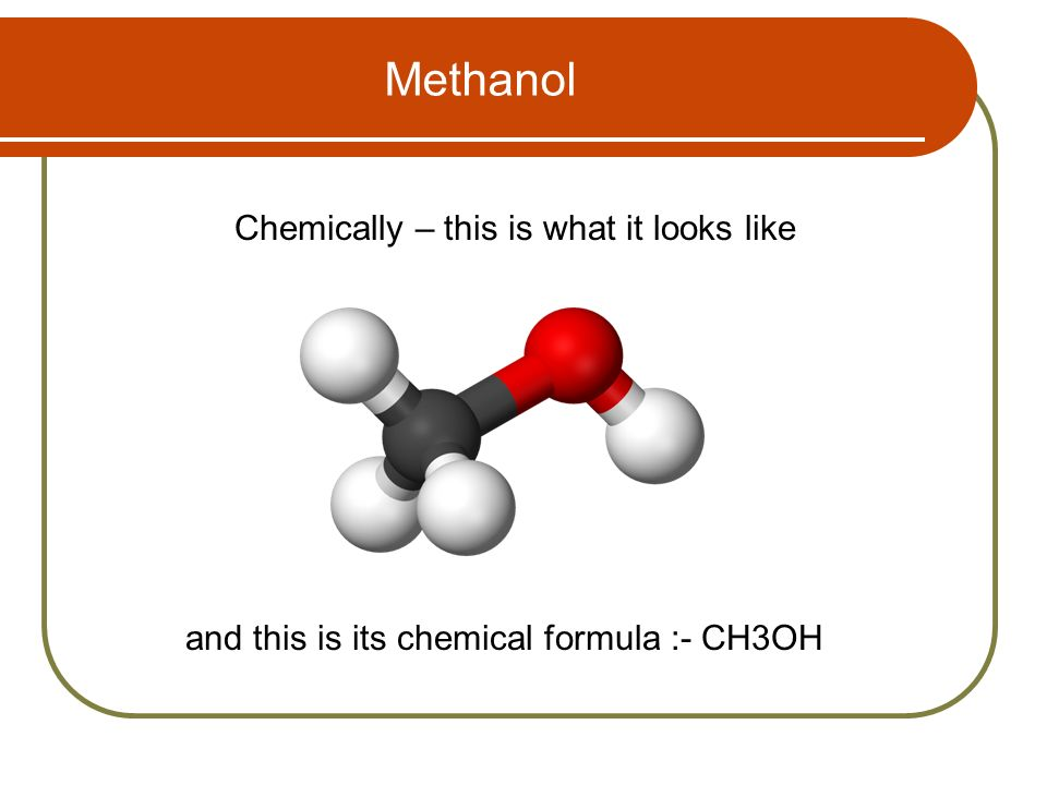 Methanol Chemically – this is what it looks like
