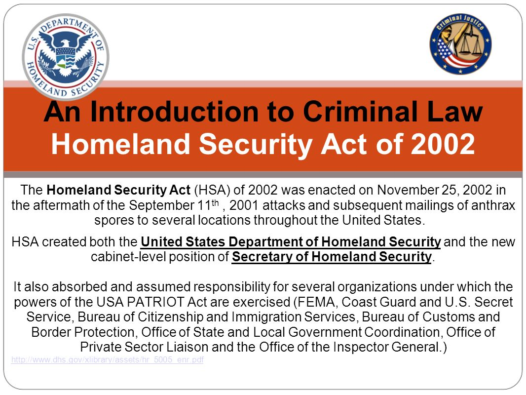homeland security laws This practice brief provides a brief analysis of the homeland security act, patriot act  homeland security act of 2002 public law 107-296.