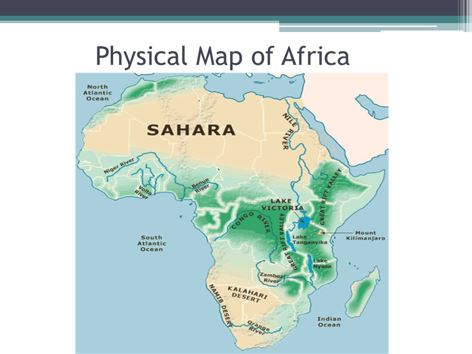 Africa Physical Map 2014 Unit 9: Sub-Saharan Af...