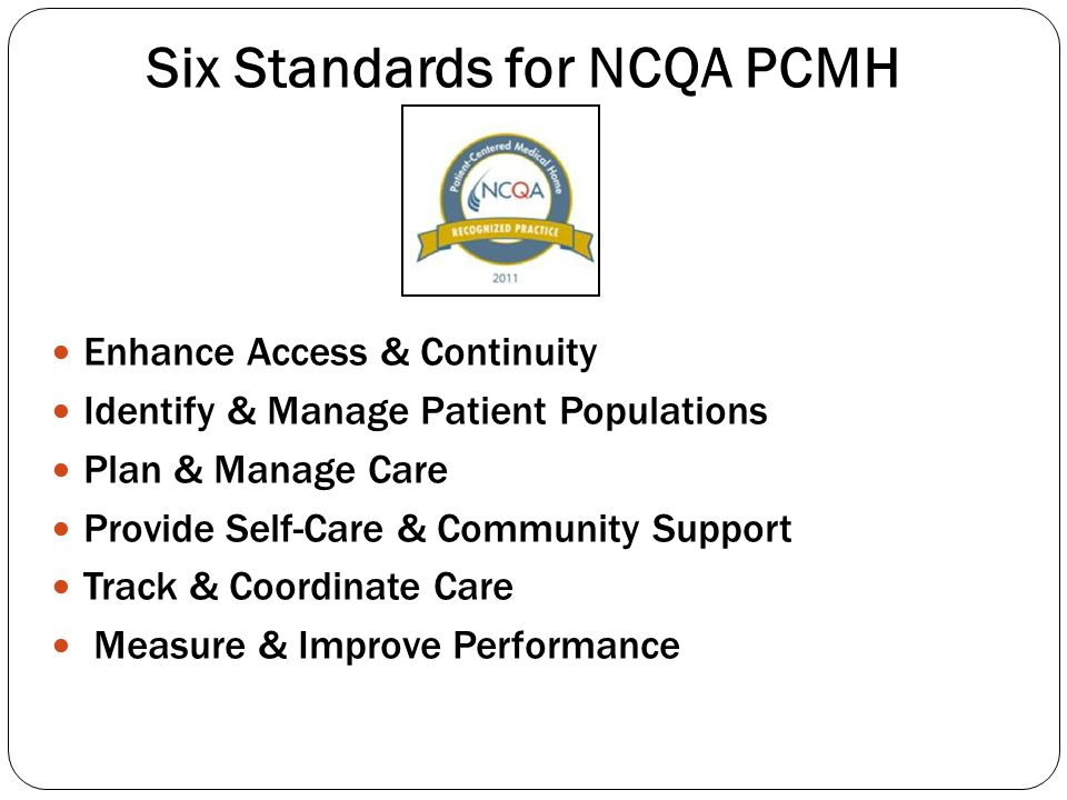Six Standards for NCQA PCMH
