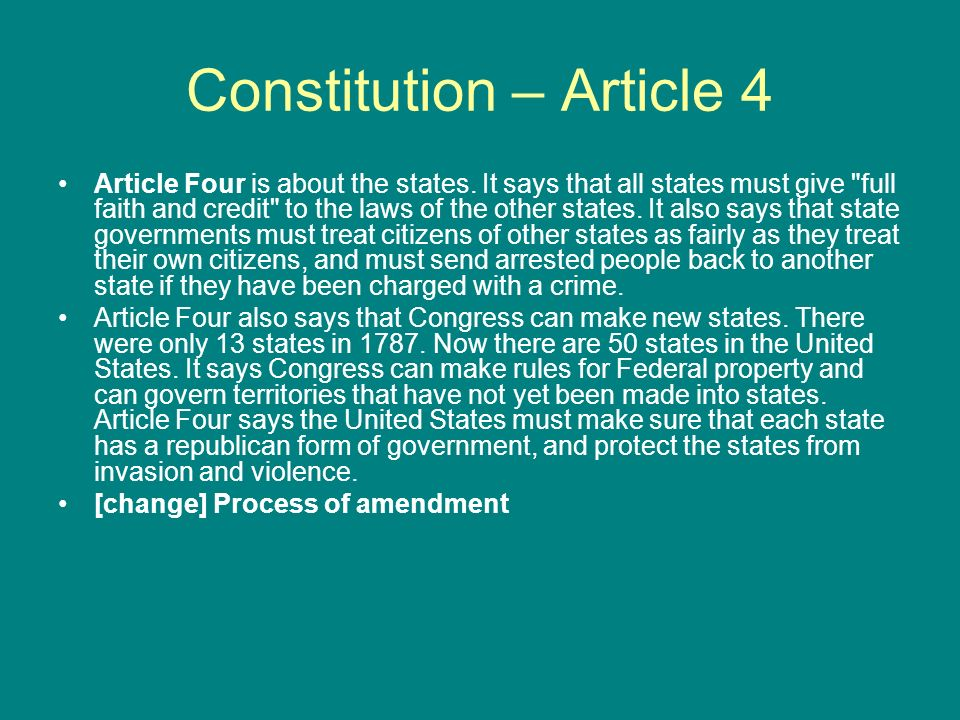the process of turning territories into states in article iv of the us constitution A portion of article iv, section 2, of the constitution was the united states and all territory subject to the into any state, territory.