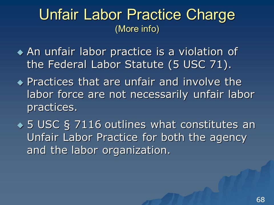"""examples of unfair labor practices Letter of the law: unfair labor practices—it's all in the eye of the beholder by laura kushner fairness, like beauty, is probably very much defined by every """"beholder"""" this is certainly true when it comes to unfair labor practices (ulps."""