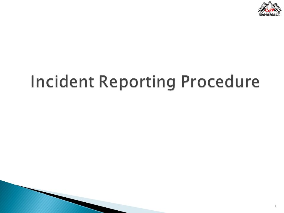 Incident Reporting Procedure  Ppt Video Online Download