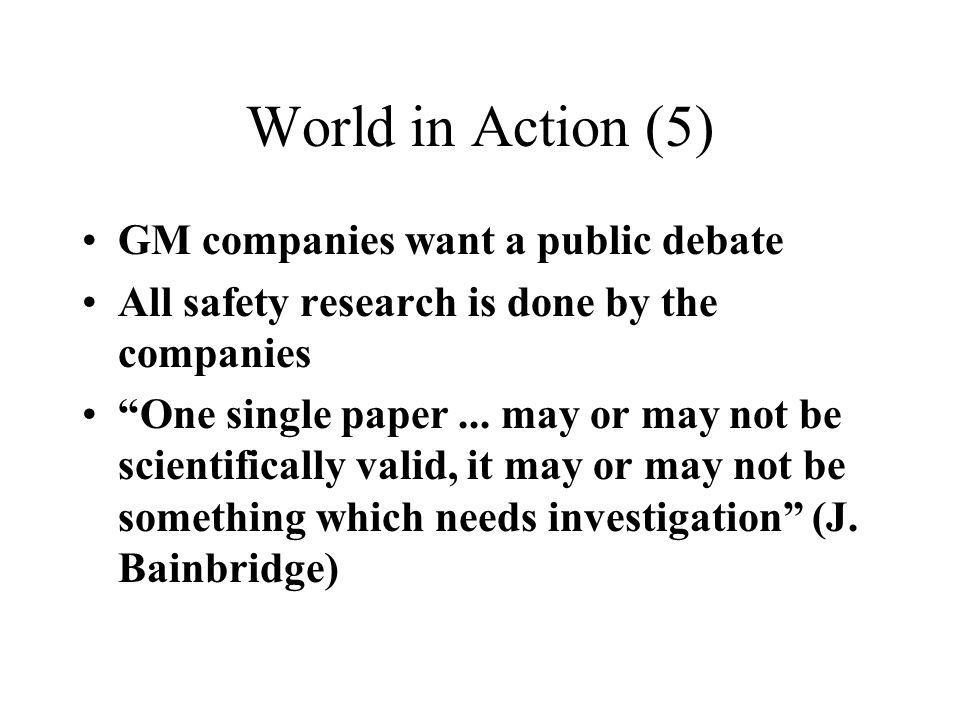 World in Action (5) GM companies want a public debate