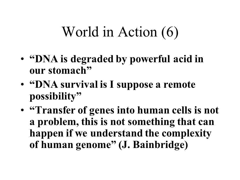 World in Action (6) DNA is degraded by powerful acid in our stomach