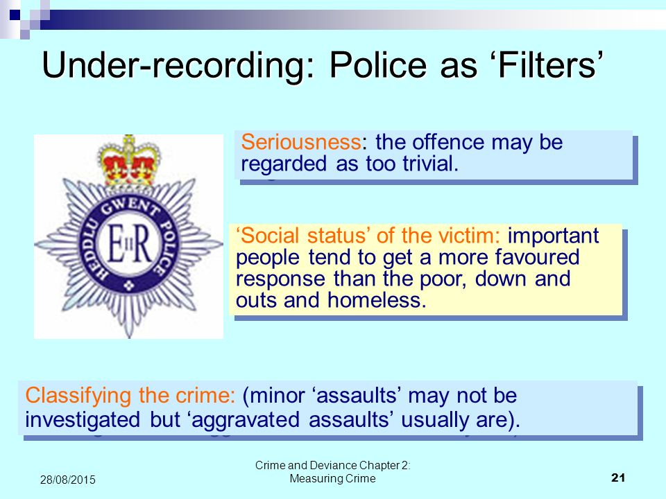 Under-recording: Police as 'Filters'