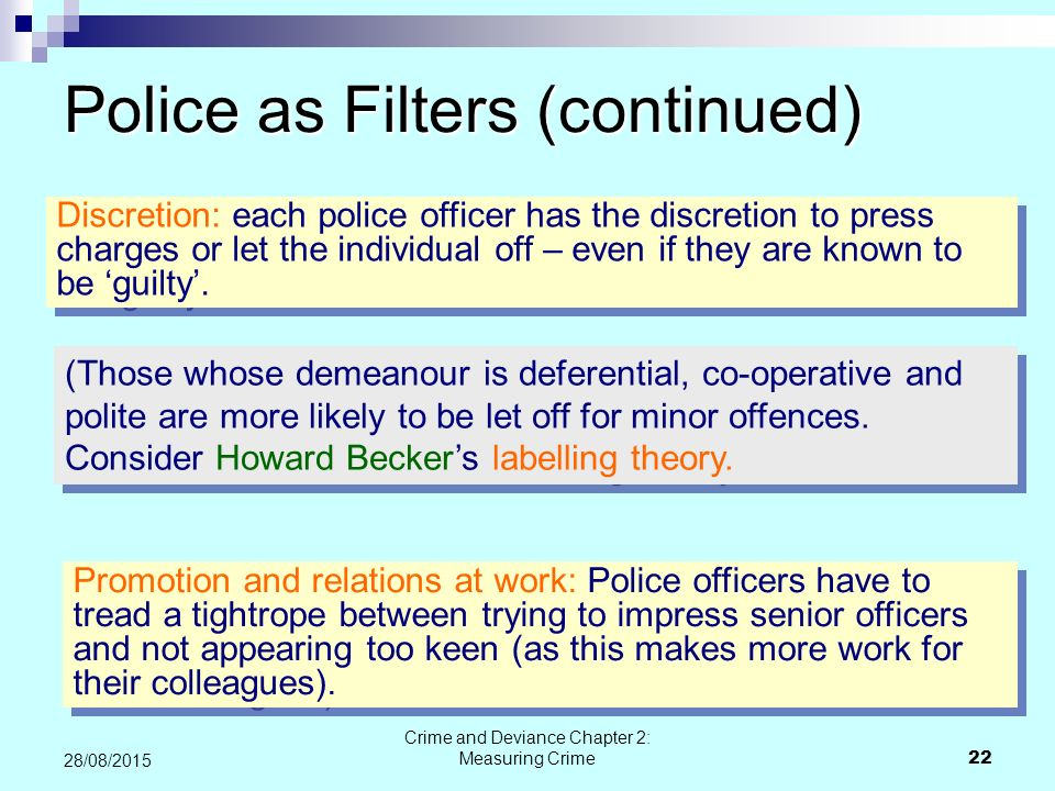 Police as Filters (continued)