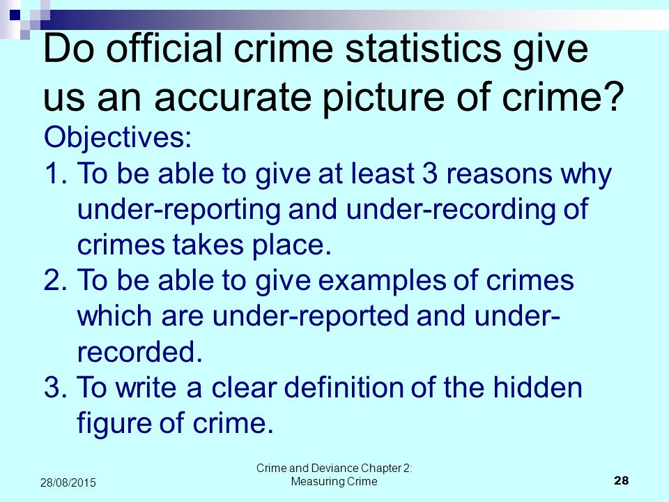 Do official crime statistics give us an accurate picture of crime