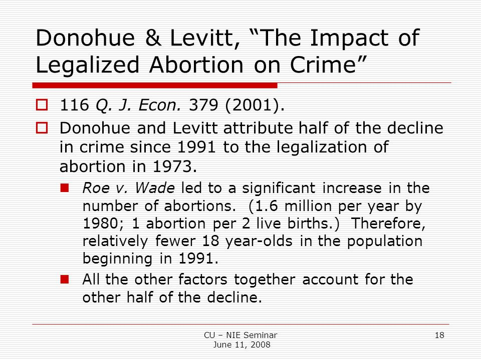 legalization of abortion vs crime Unless the context is abortion, it is a federal crime to harm an stake in keeping abortion legal post-abortion of fetal homicide laws.