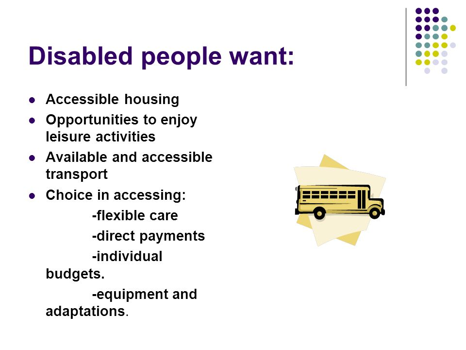 An introduction to the physical disability strategy draft for Disability accessible housing