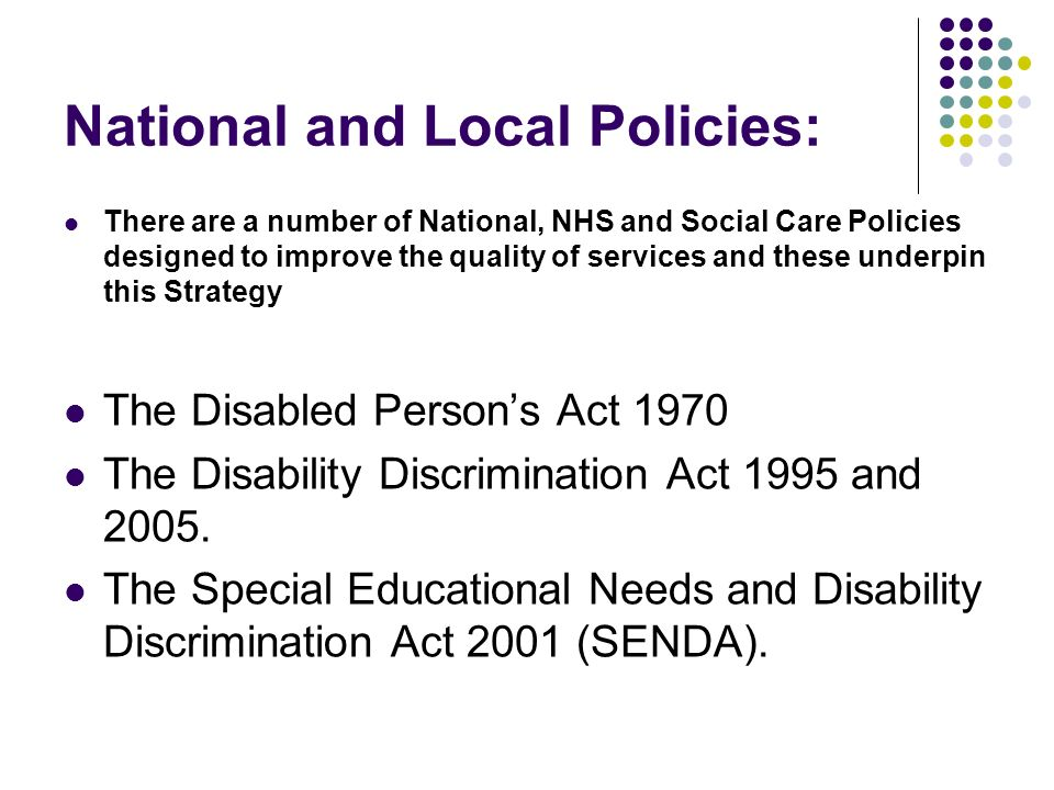 the special needs and disability act The individuals with disabilities education act (idea) ensures that all children with disabilities are entitled to a free appropriate public education to meet their unique needs and prepare.