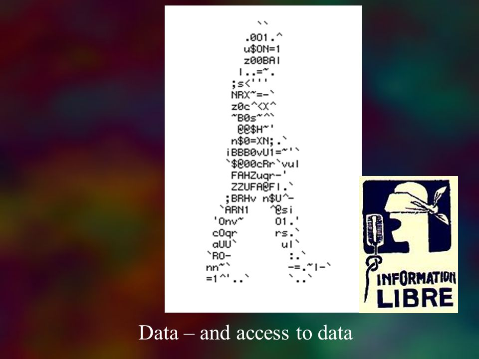Data – and access to data