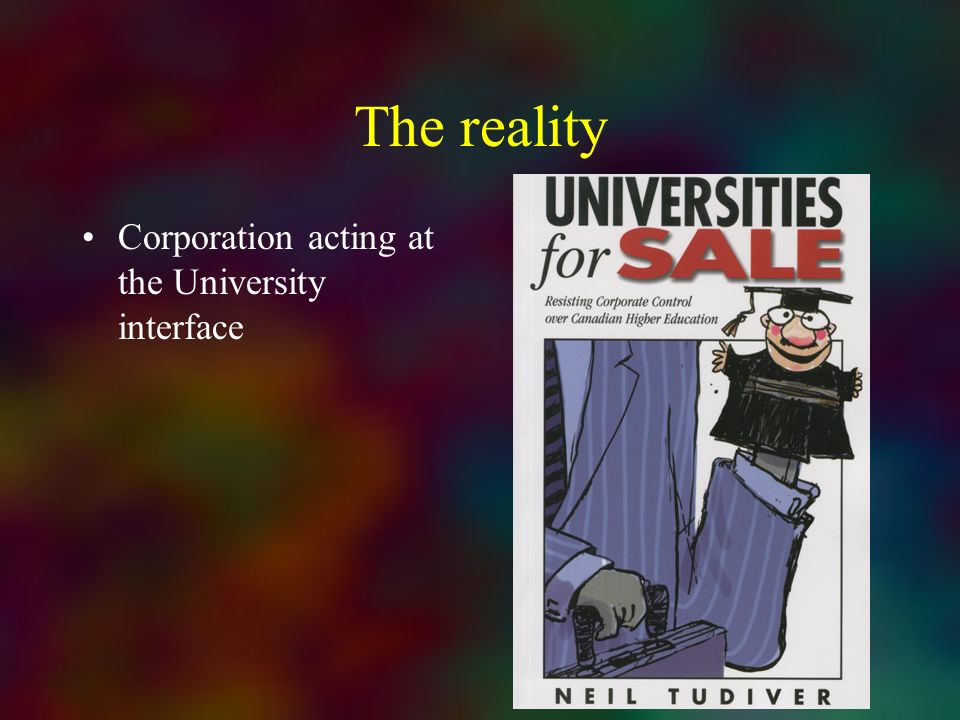 The reality Corporation acting at the University interface
