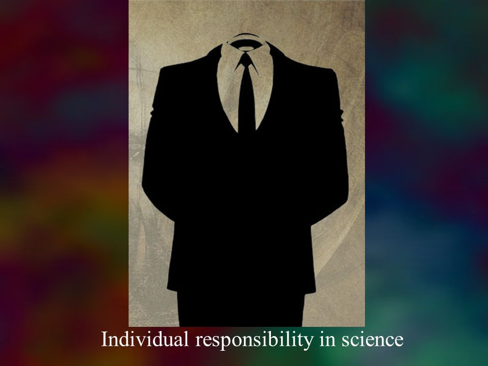 Individual responsibility in science