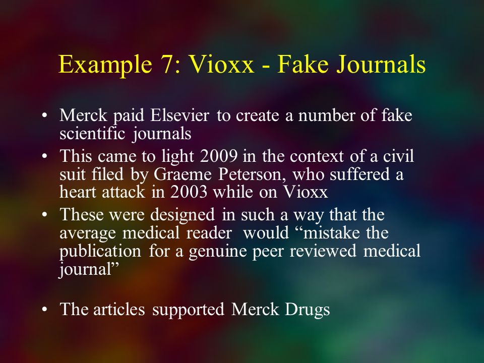 Example 7: Vioxx - Fake Journals