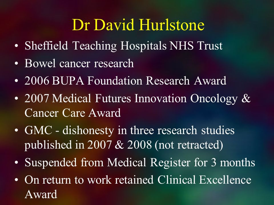 Dr David Hurlstone Sheffield Teaching Hospitals NHS Trust