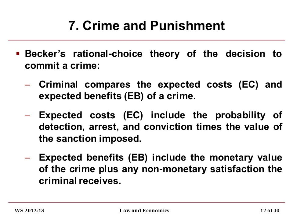 an overview of the theory of sentencing rationale Where the utilitarian theory looks forward by basing punishment on social benefits, the retributive theory looks backward at the transgression as the basis for punishment according to the retributivist, human beings have free will and are capable of making rational decisions.