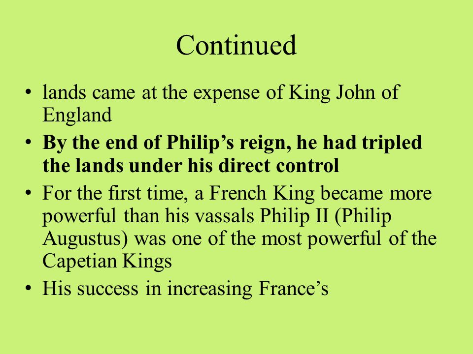 Continued lands came at the expense of King John of England