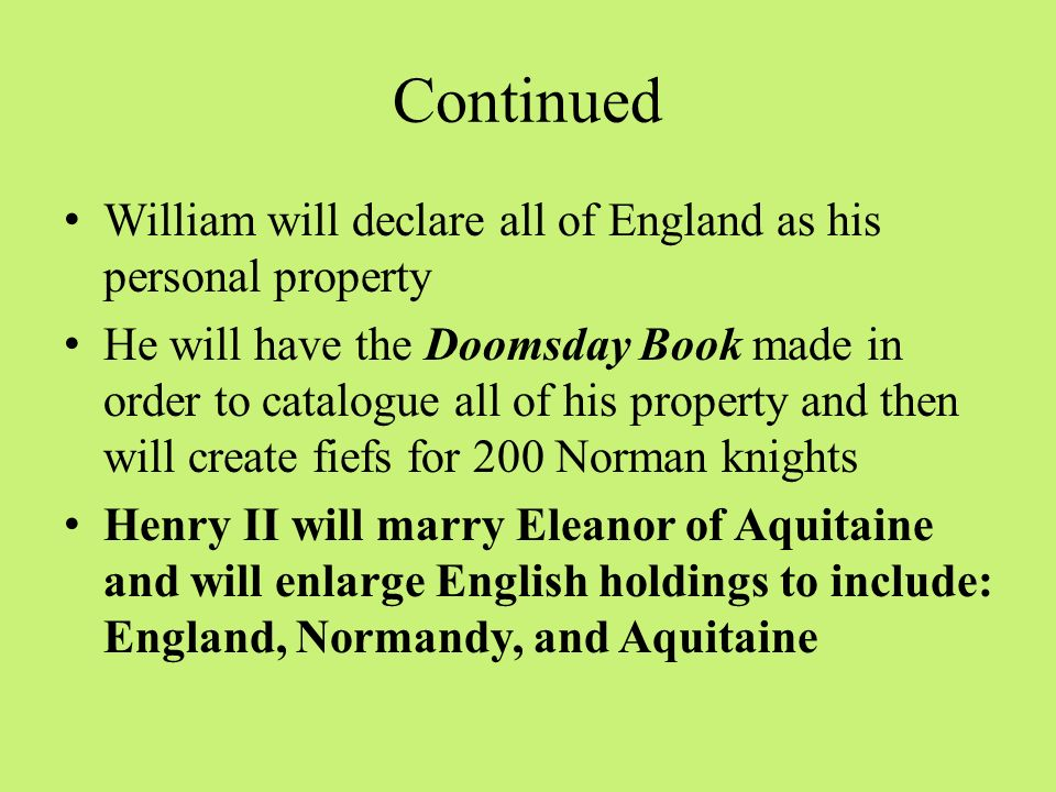 Continued William will declare all of England as his personal property