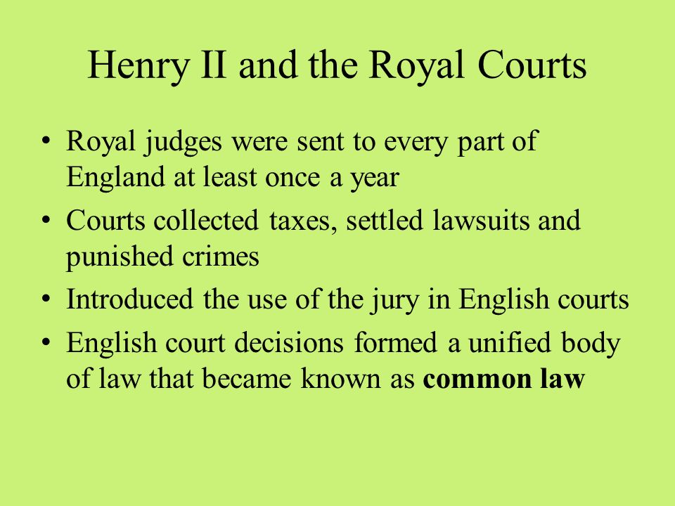 Henry II and the Royal Courts