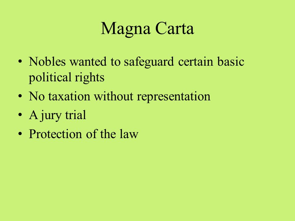 Magna Carta Nobles wanted to safeguard certain basic political rights