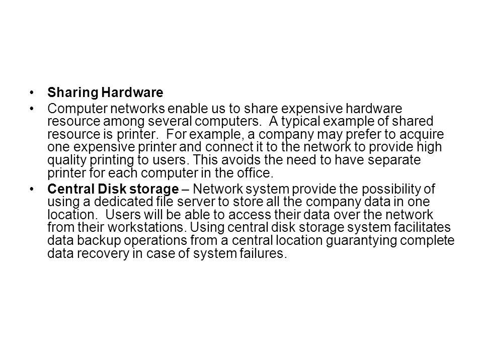 Sharing Hardware