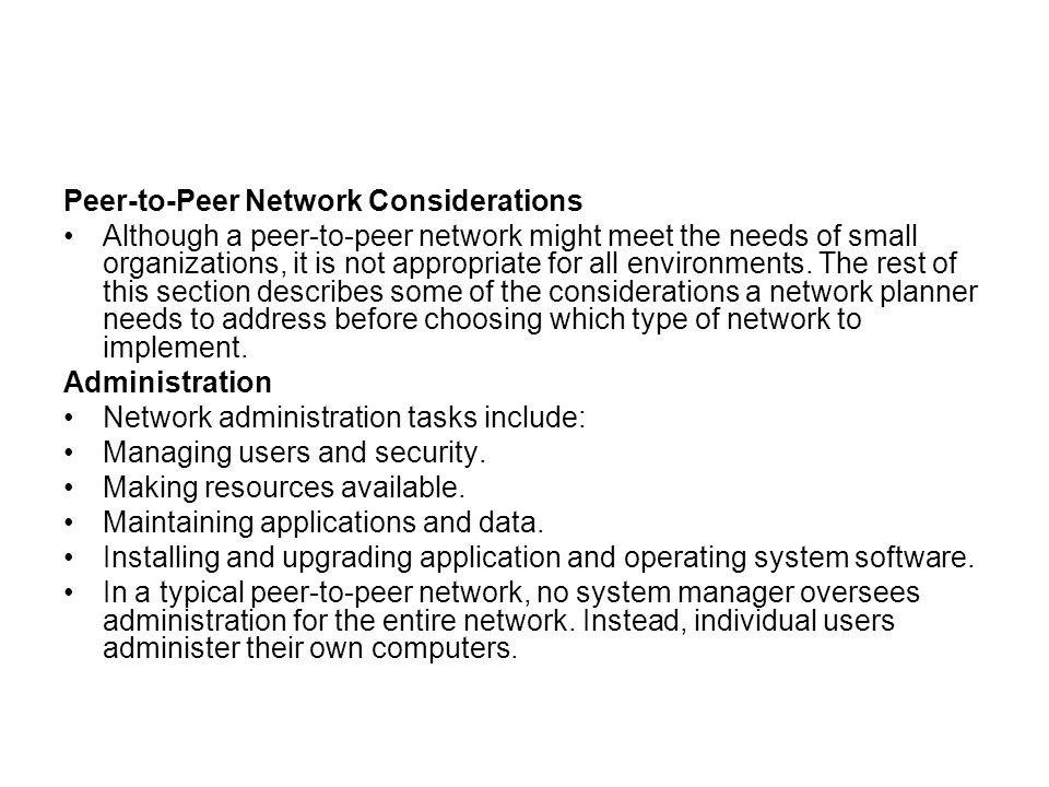 Peer-to-Peer Network Considerations