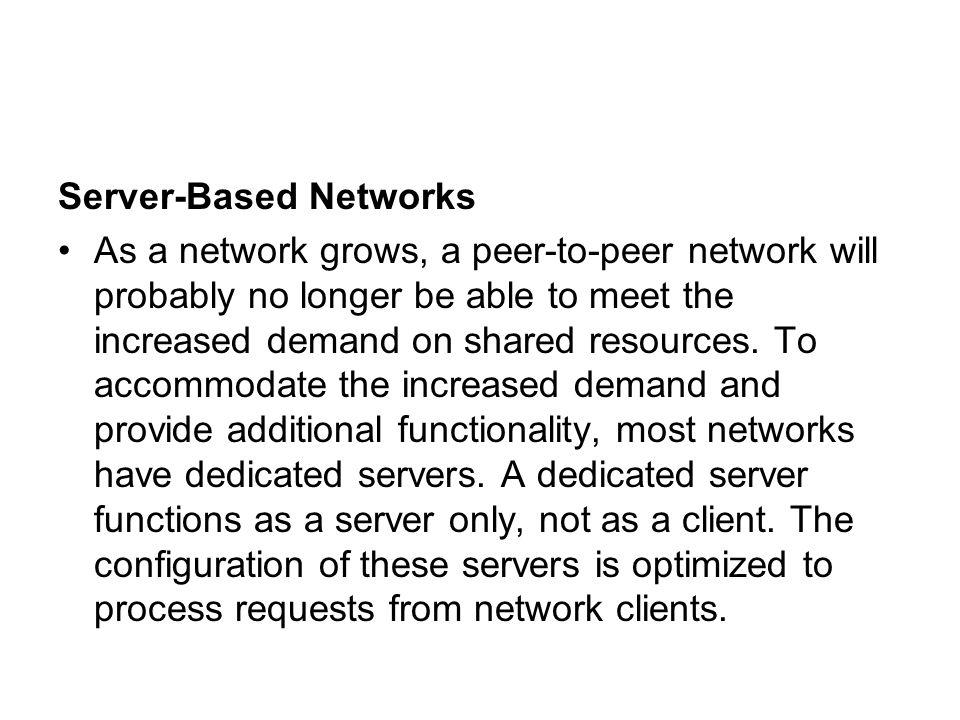 Server-Based Networks