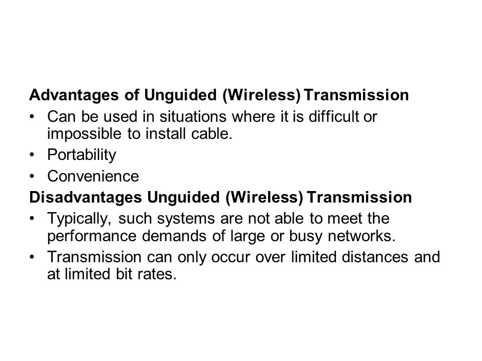 Advantages of Unguided (Wireless) Transmission
