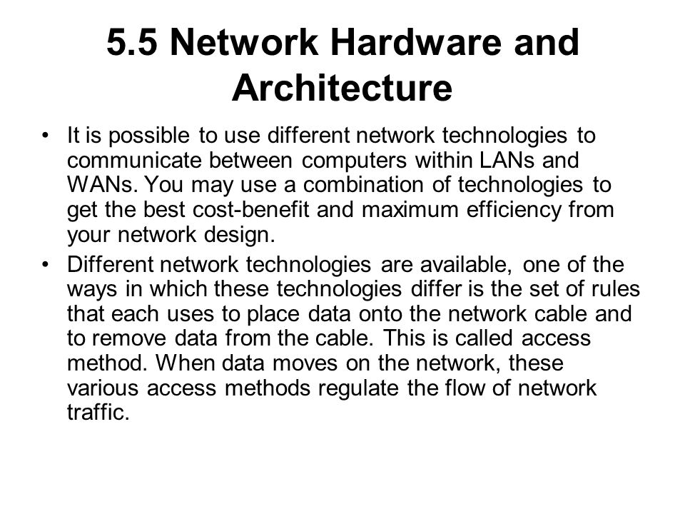 5.5 Network Hardware and Architecture