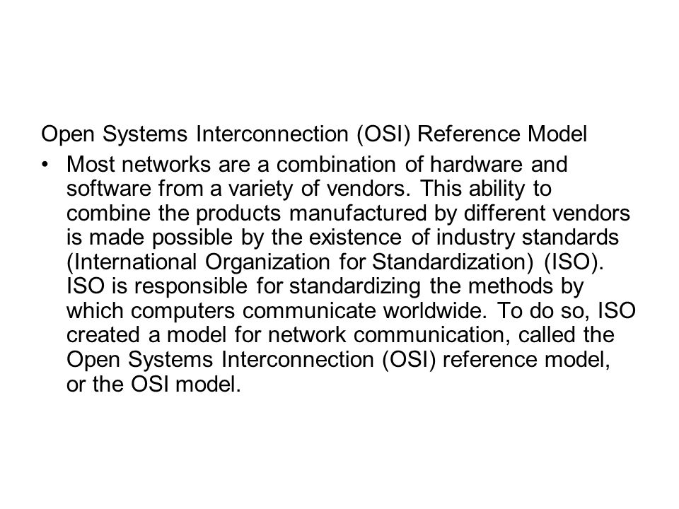 Open Systems Interconnection (OSI) Reference Model