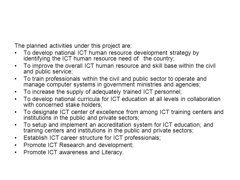The planned activities under this project are:
