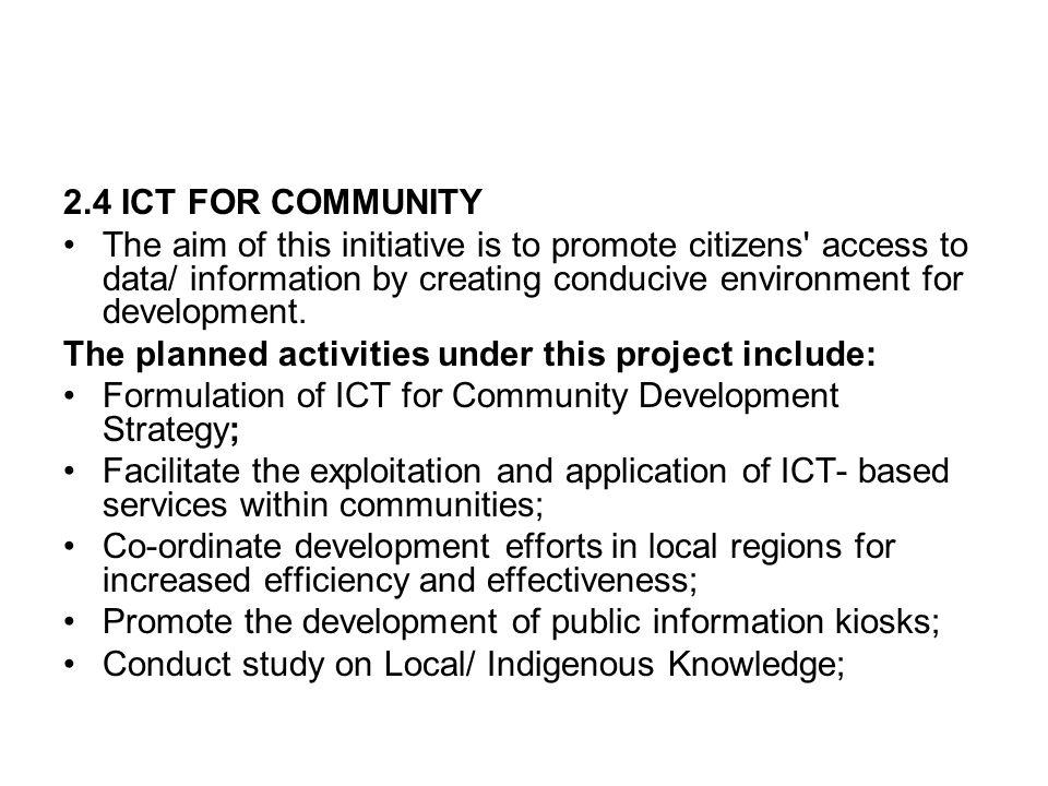 2.4 ICT FOR COMMUNITY