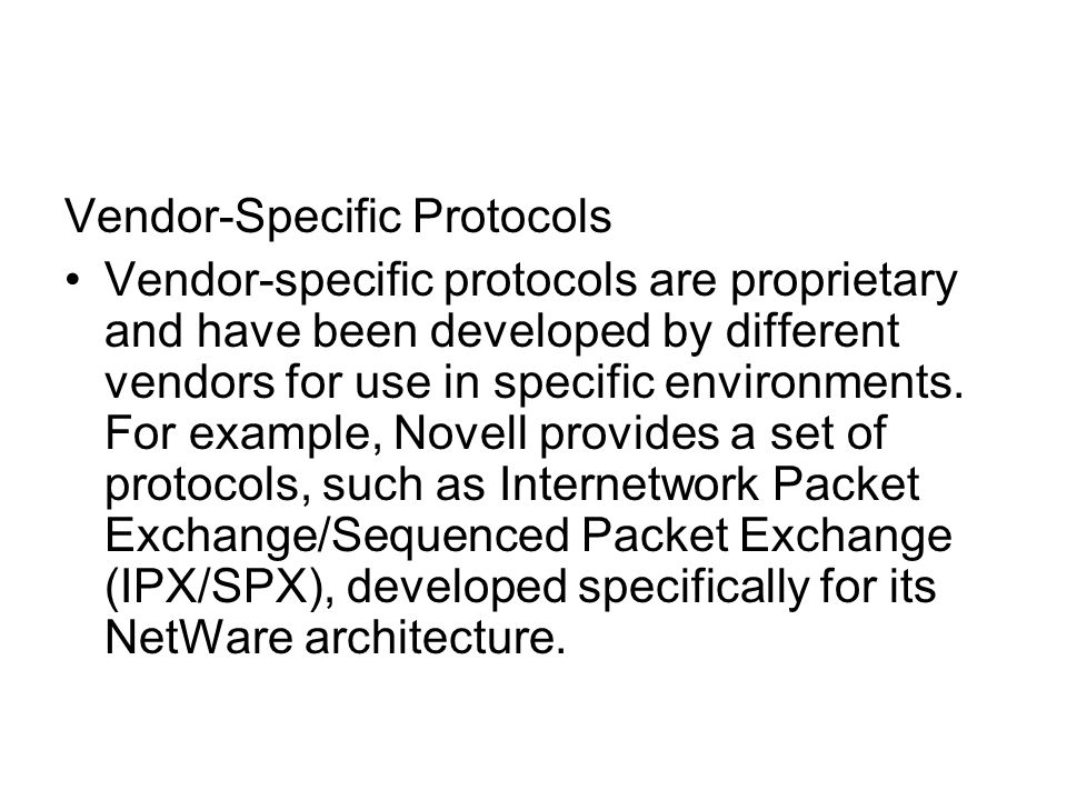 Vendor-Specific Protocols