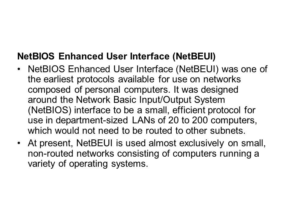 NetBIOS Enhanced User Interface (NetBEUI)