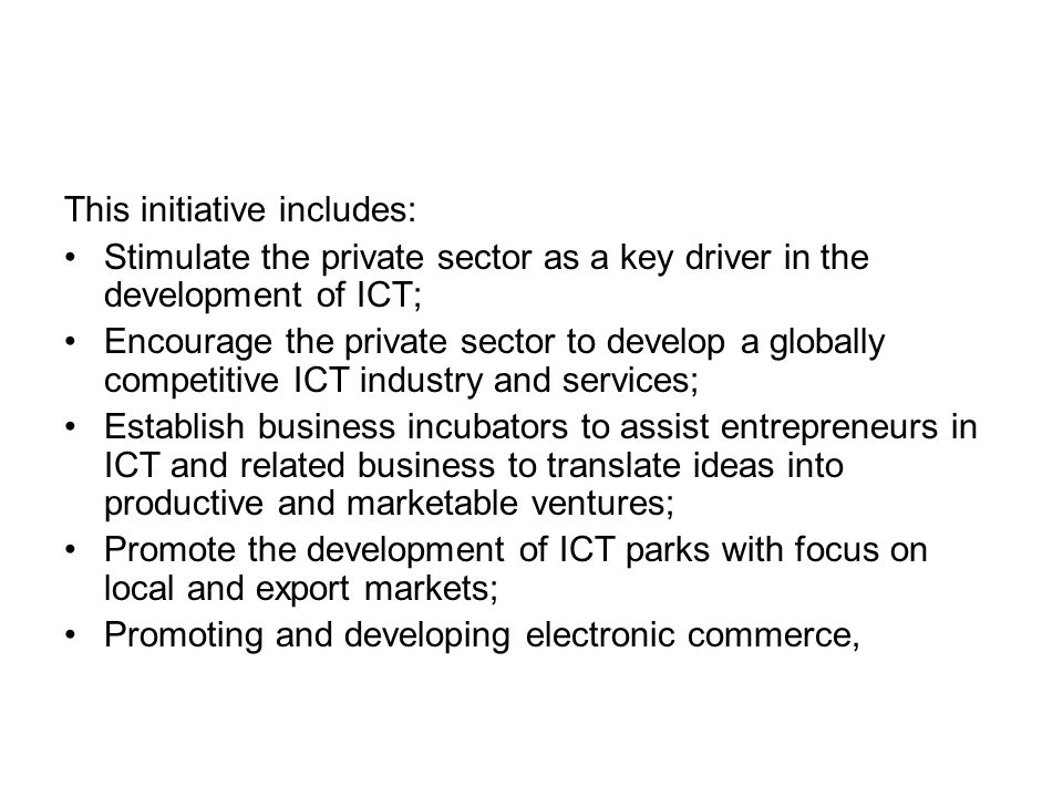 This initiative includes: